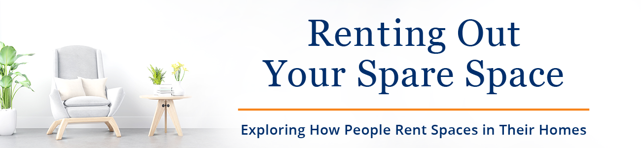 Renting Out Your Spare Space