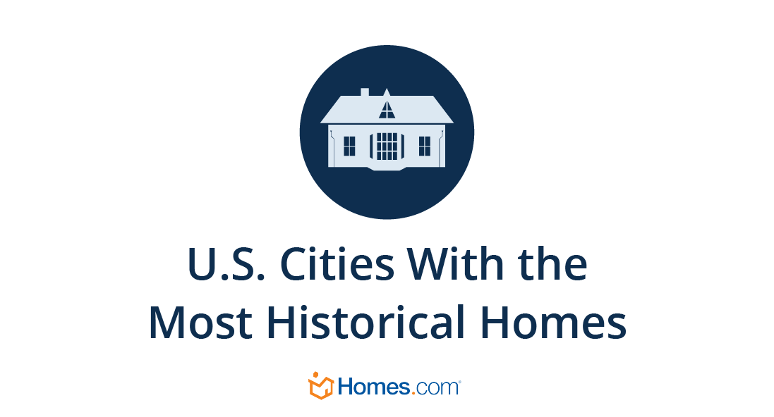 U.S. Cities with the Most Historical Homes   Homes.com